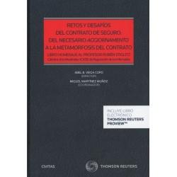 Retos y desafíos del contrato de seguro: del necesario aggiornamento a la metamorfosis del contrato