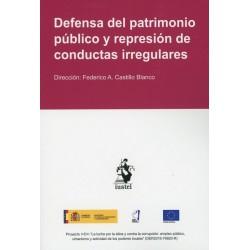 Defensa del patrimonio público y represión de conductas irregulares