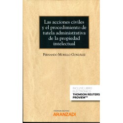 Acciones civiles y el procedimiento de tutela administrativa de la propiedad intelectual