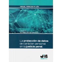 La protección de datos de carácter personal en la Justicia penal