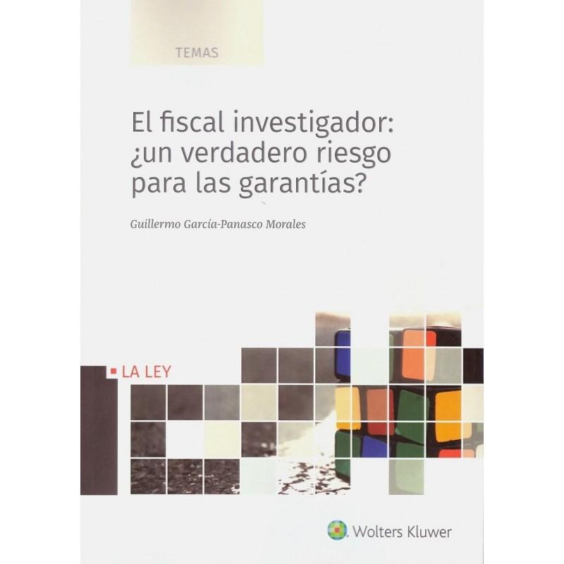 El fiscal investigador: ¿un verdadero riesgo para las garantías?