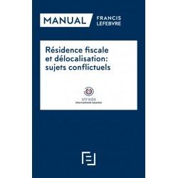 Manual Résidence fiscale et délocalisation: sujets conflictels