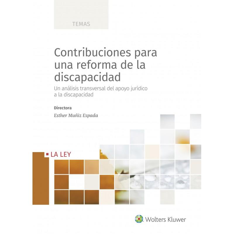 Contribuciones para una reforma de la discapacidad