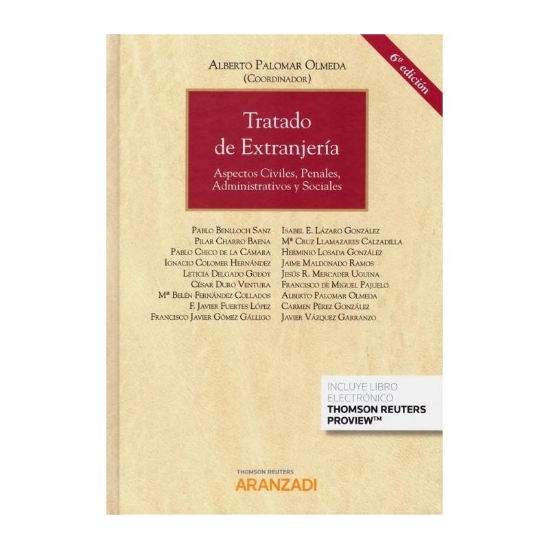Tratado de Extranjería. Aspectos civiles, penales, administrativos y sociales