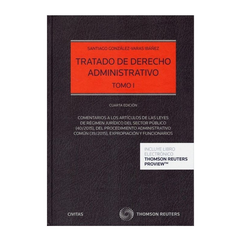 Tratado de derecho administrativo. Tomo I