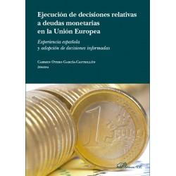 Ejecución de las decisiones relativas a deudas monetarias en la Unión Europea