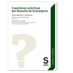 Cuestiones prácticas del Derecho de Extranjería: 236 preguntas y respuestas