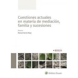 Cuestiones actuales en materia de mediación, familia y sucesiones