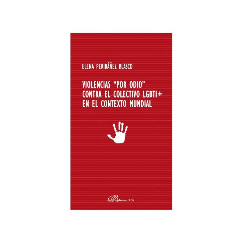 """Violencias """"por odio"""" contra el colectivo LGBTI+ en el contexto mundial"""