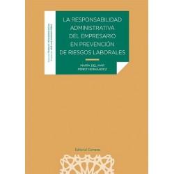 La responsabilidad administrativa del empresario en prevención de riesgos laborales