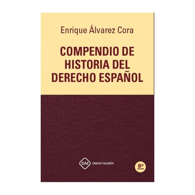 Compendio de historia del Derecho Español 2020