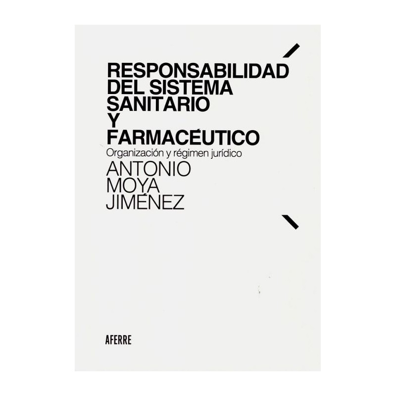 Responsabilidad del sistema sanitario y farmacéutico