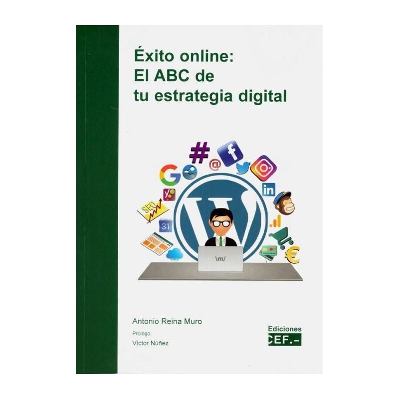 Exito online: el ABC de tu estrategia digital