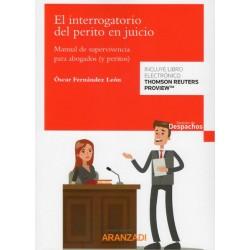 El Interrogatorio del perito en juicio. Manual de supervivencia para abogados y peritos.