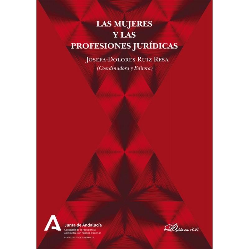 Las mujeres y las profesiones jurídicas