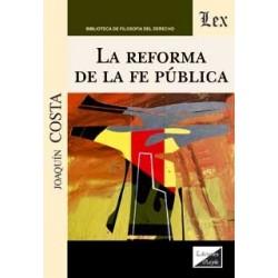 La Reforma de la fe pública
