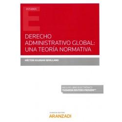Derecho administrativo global: una teoría normativa