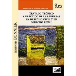 Tratado teórico y práctico de las pruebas en derecho civil y en derecho penal