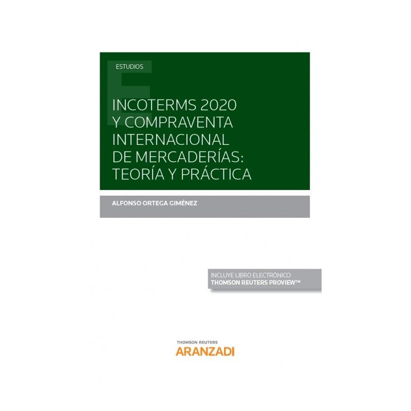Incoterms 2020 y compraventa internacional de mercaderías