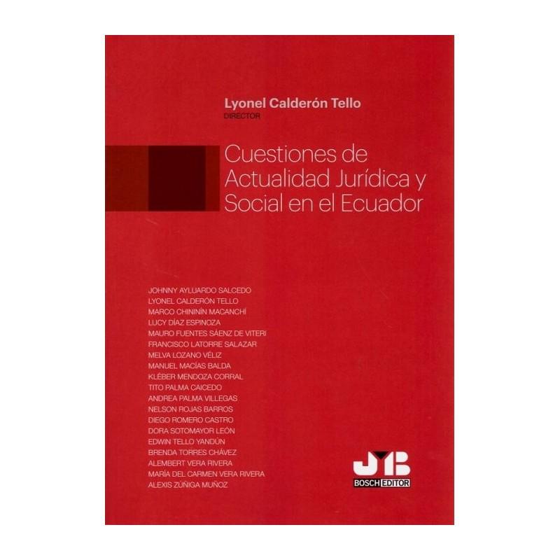 Cuestiones de actualidad jurídica y social en el Ecuador