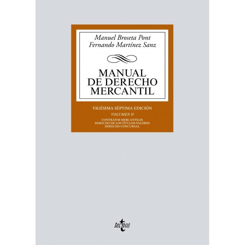 Manual de Derecho Mercantil Volumen II