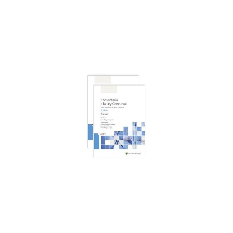 Comentario a la Ley Concursal - 2ª edición