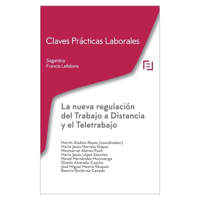 Claves prácticas. La nueva regulación del Trabajo a Distancia y el Teletrabajo