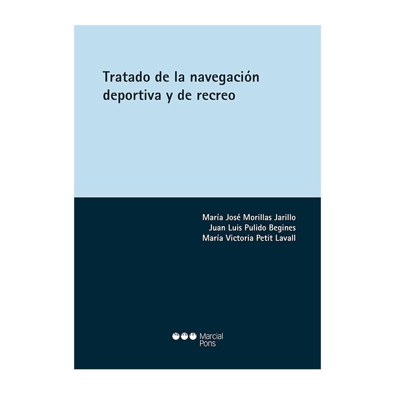 Tratado de la navegación deportiva y de recreo