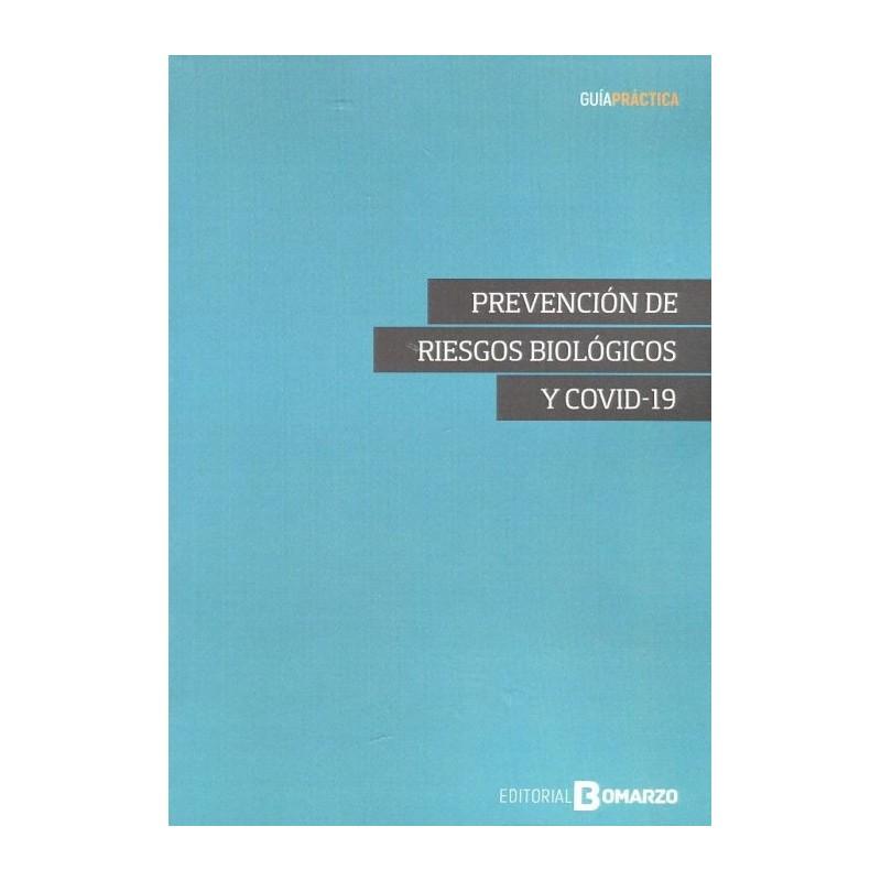 Prevención de riesgos biológicos y COVID-19
