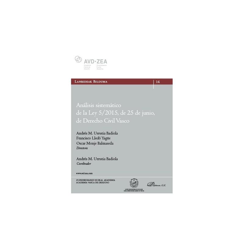 Análisis sistemático de la Ley 5/2015, de 25 de junio, de Derecho Civil Vasco
