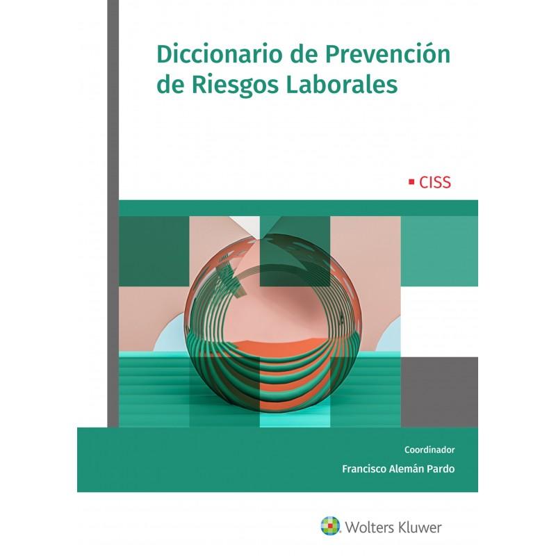 Diccionario de Prevención de Riesgos Laborales