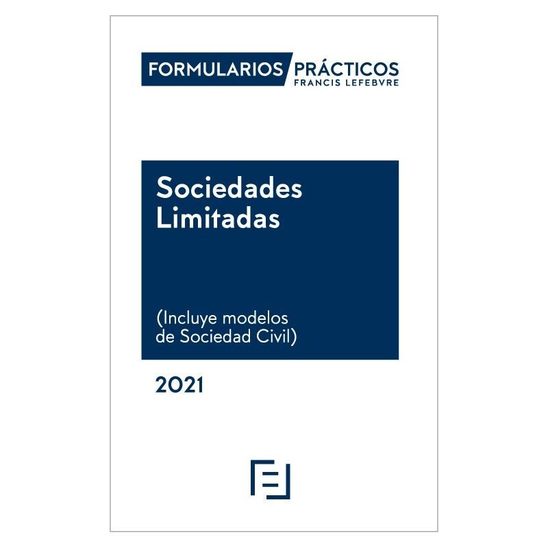 Formularios Prácticos Sociedades Limitadas 2021