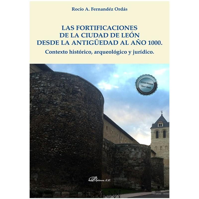 Las fortificaciones de la ciudad de León desde la antigüedad al año 1000