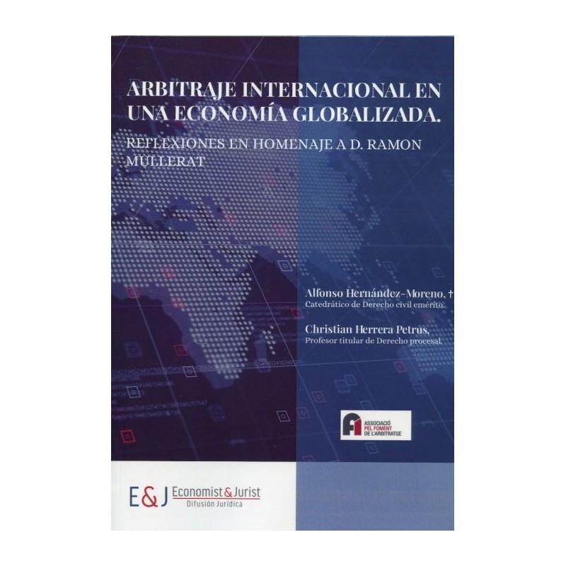 Arbitraje internacional en una economía globalizada