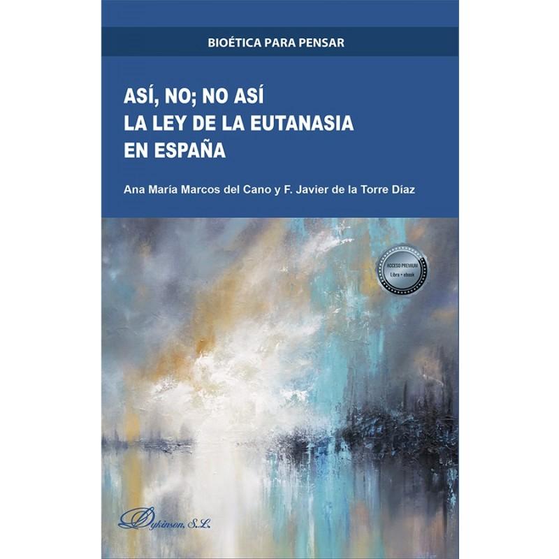 Así, no. No así. La ley de la eutanasia en España
