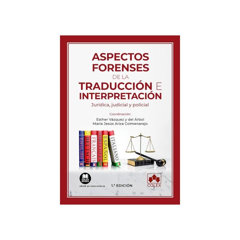 Aspectos forenses de la traducción e interpretación