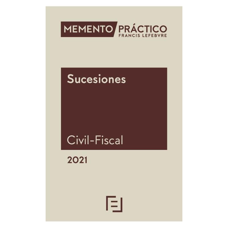 Memento Práctico Sucesiones (Civil-Fiscal) 2021