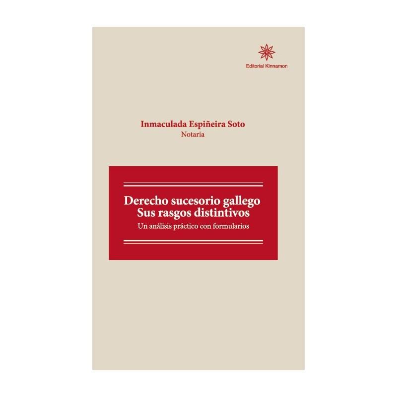 Derecho sucesorio gallego. Sus rasgos distintivos