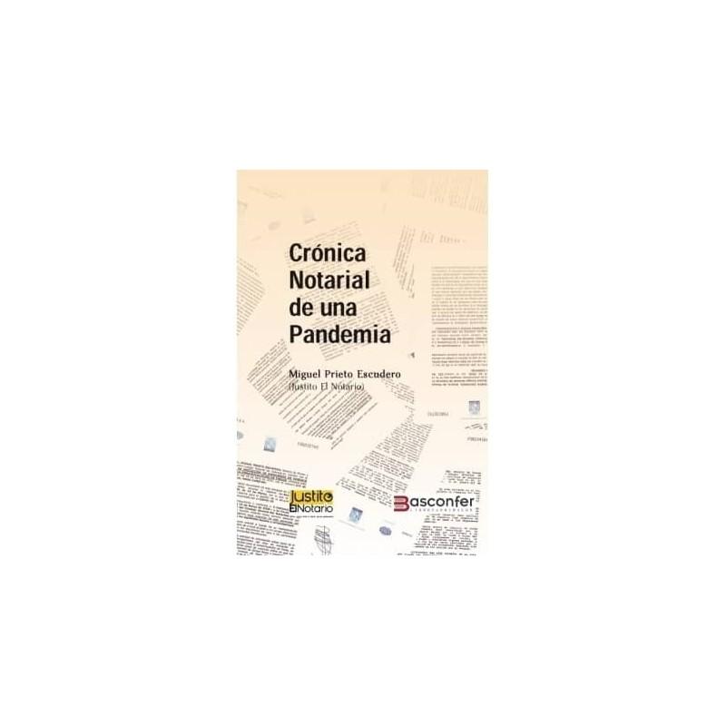 Crónica Notarial de una Pandemia - Basconfer.com