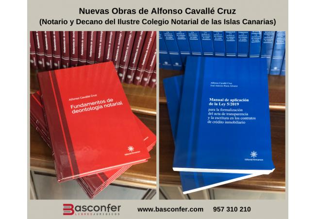 [NUEVOS LANZAMIENTOS] Nuevas Obras de Alfonso Cavallé Cruz (Notario)