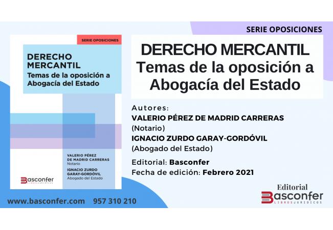 [NUEVO LANZAMIENTO] Derecho Mercantil. Temas de la Oposición a Abogacía del Estado (Serie Oposiciones)